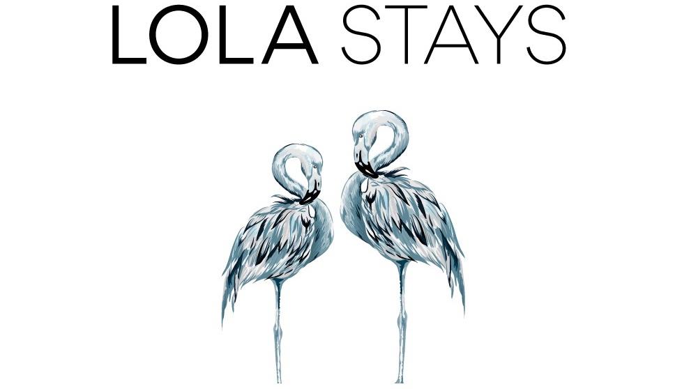 Lola Stays